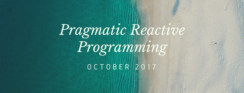 Pragmatic Reactive Programming